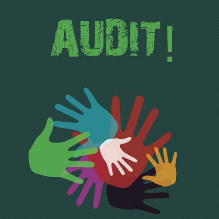 Conceptual hand writing showing Audit. Concept meaning Local company auditors perform their financial investigation annually Hand Marks of Different Sizes for Teamwork and Creativity