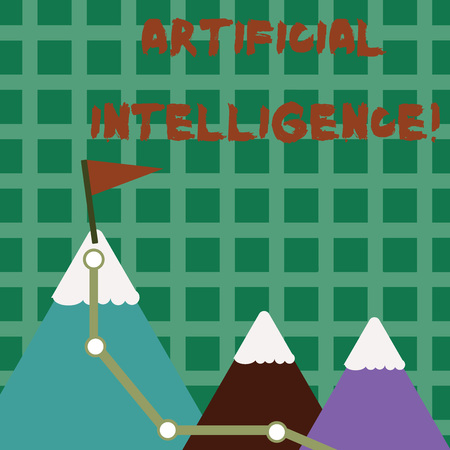 Conceptual hand writing showing Artificial Intelligence. Concept meaning perform tasks normally requiring huanalysis intelligence Three Mountains with Hiking Trail and White Snowy Top with Flag