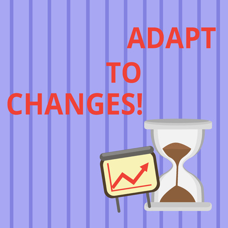 Word writing text Adapt To Changes. Business photo showcasing change your behaviour in order deal with it successfully Successful Growth Chart with Arrow Going Up and Hourglass with Sand Sliding