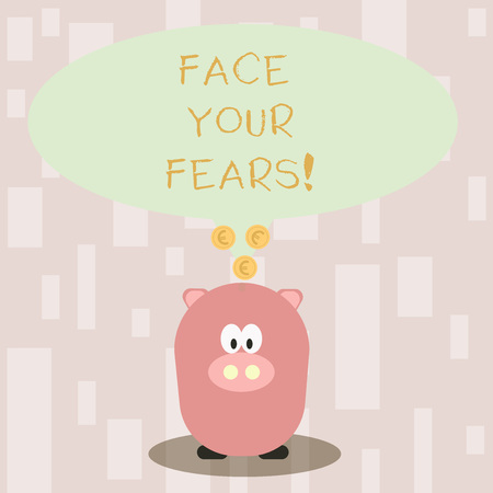 Handwriting text Face Your Fears. Conceptual photo recognize you are afraid something and try work through Color Speech Bubble with Gold Euro Coins on its Tail Pointing to Piggy Bank Stockfoto