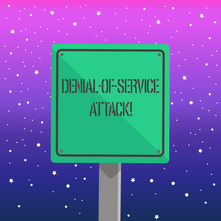Handwriting text writing Denial Of Service Attack. Conceptual photo Attack meant to shut down a machine or network 3D Square Blank Colorful Caution Road Sign with Black Border Mounted on Wood