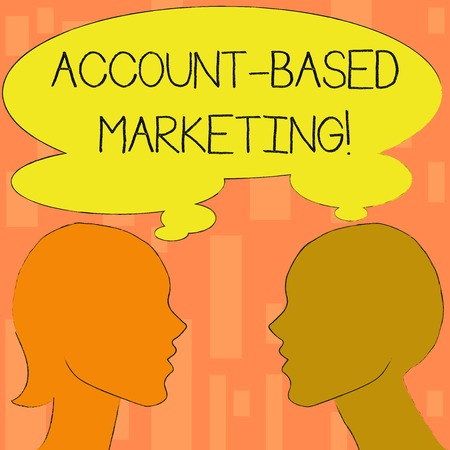 Word writing text Account Based Marketing. Business photo showcasing strategic approach to business based on accounting Silhouette Sideview Profile Image of Man and Woman with Shared Thought Bubble
