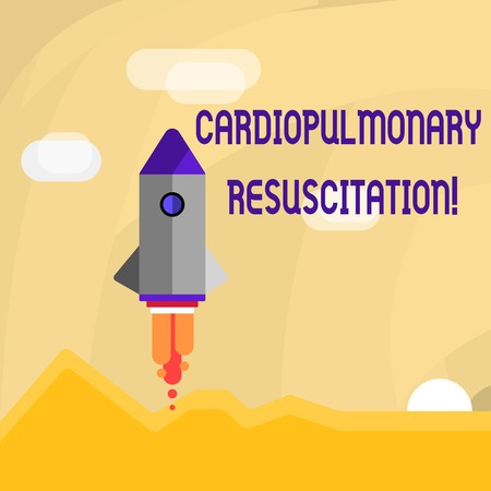 Conceptual hand writing showing Cardiopulmonary Resuscitation. Concept meaning repeated cycles compression chest respiration Colorful Spacecraft Shuttle Launching New Business Startup