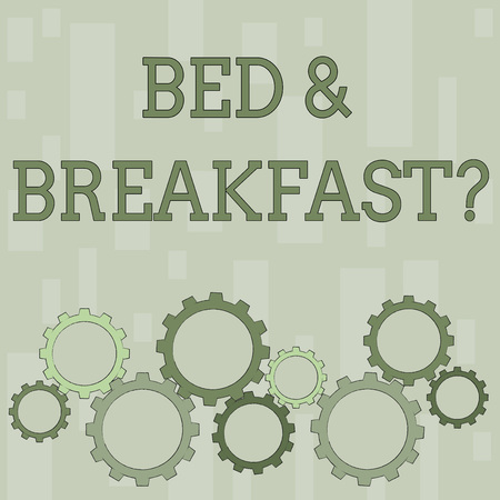 Word writing text Bed And Breakfast Question. Business photo showcasing describe level catering included hotels prices Colorful Cog Wheel Gear Engaging, Interlocking and Tesselating Flat Style