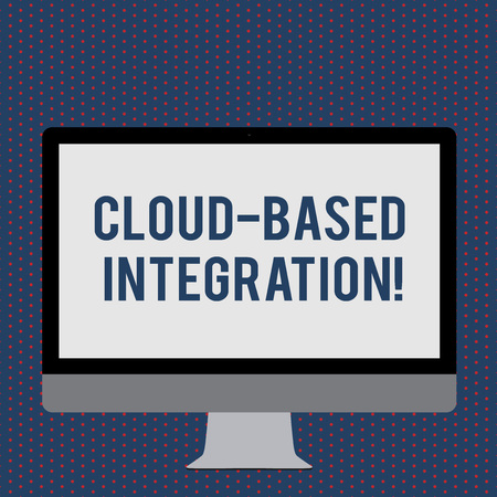 Text sign showing Cloud Based Integration. Business photo showcasing tools and technologies that connects applications Blank White Computer Monitor WideScreen Mounted on a Stand for Technology