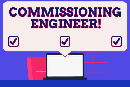 Text sign showing Commissioning Engineer. Business photo showcasing ensure all aspects of building are properly designed Blank Huge Speech Bubble Pointing to White Laptop Screen in Workspace Idea