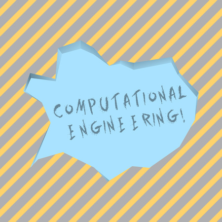 Text sign showing Computational Engineering. Business photo text development and application computational models Blank Pale Blue Speech Bubble in Irregular Cut Edge Shape 3D Style Backdrop