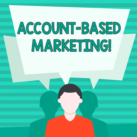 Conceptual hand writing showing Account Based Marketing. Concept meaning strategic approach to business based on accounting Faceless Man has Two Shadows with Speech Bubble Overlapping Banque d'images
