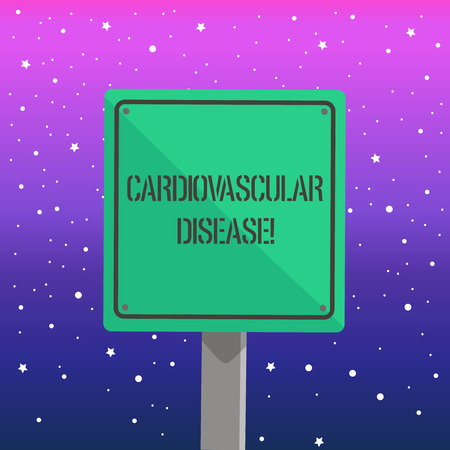 Handwriting text writing Cardiovascular Disease. Conceptual photo conditions involve narrowed or blocked blood vessels 3D Square Blank Colorful Caution Road Sign with Black Border Mounted on Wood