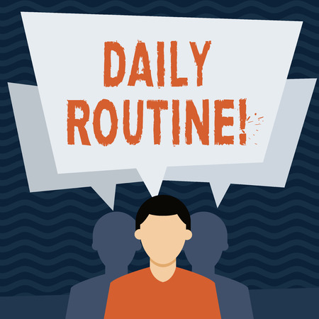 Handwriting text Daily Routine. Conceptual photo customary or regular course of procedure commonplace tasks Faceless Man has Two Shadows Each has Their Own Speech Bubble Overlapping