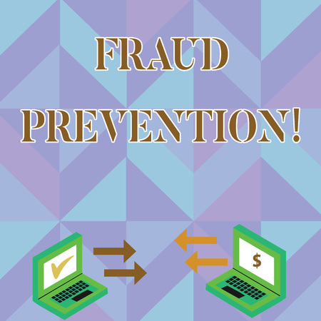 Writing note showing Fraud Prevention. Business concept for stop from doing or happening to hinder demonstrating acting Arrow Icons Between Two Laptop Currency Sign and Check Icons
