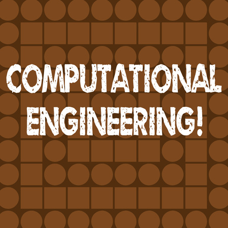 Word writing text Computational Engineering. Business photo showcasing development and application computational models Combination of Brown Squares and Circles Forming Concentric Style Pattern