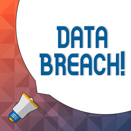 Word writing text Data Breach. Business photo showcasing security incident in which sensitive confidential data is copied Huge Blank White Speech Bubble Occupying Half of Screen and Small Megaphone Banco de Imagens