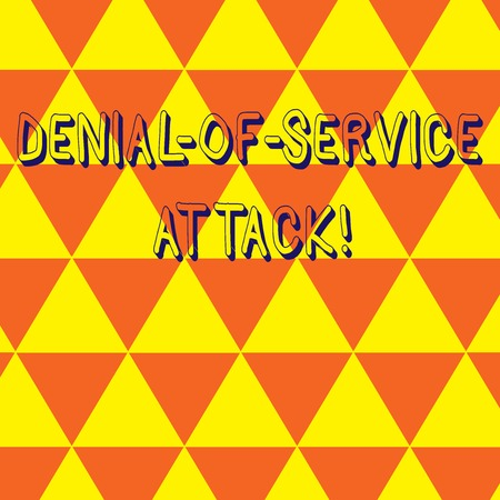 Writing note showing Denial Of Service Attack. Business concept for Attack meant to shut down a machine or network Repeat Triangle Tiles Arranged in Orange and Yellow Color Pattern