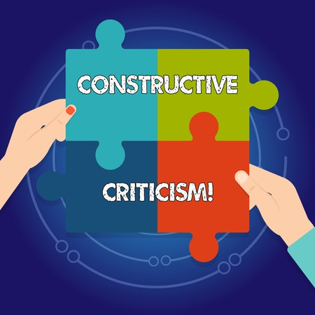 Text sign showing Constructive Criticism. Business photo text process of offering valid and well reasoned opinions Four Blank Multi Color Jigsaw Puzzle Tile Pieces Put Together by Human Hands