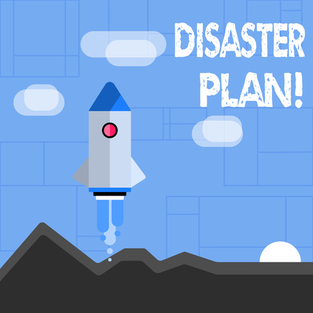 Conceptual hand writing showing Disaster Plan. Concept meaning process or set of procedures to execute organizations recovery Colorful Spacecraft Shuttle Launching New Business Startup Stock Photo