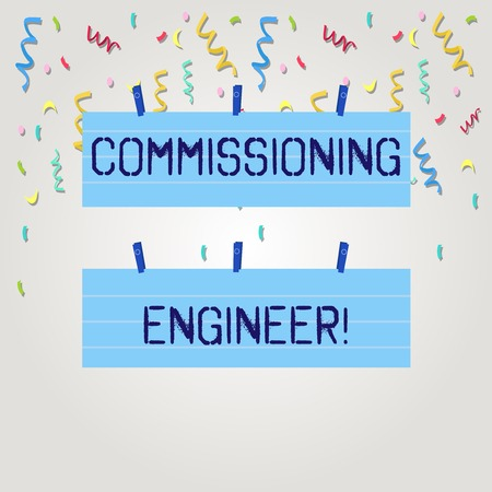 Text sign showing Commissioning Engineer. Business photo text ensure all aspects of building are properly designed Two Color Blank Strip Size Lined Paper Sheet Hanging Using Blue Clothespin