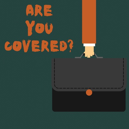 Writing note showing Are You Covered Question. Business concept for asking showing if they had insurance in work or life Businessman Carrying Colorful Briefcase Portfolio Applique