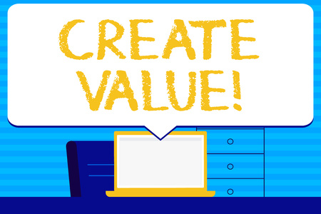 Conceptual hand writing showing Create Value. Concept meaning making sure regard that something is held to its deserve Blank Huge Speech Bubble Pointing to the White Laptop Screen