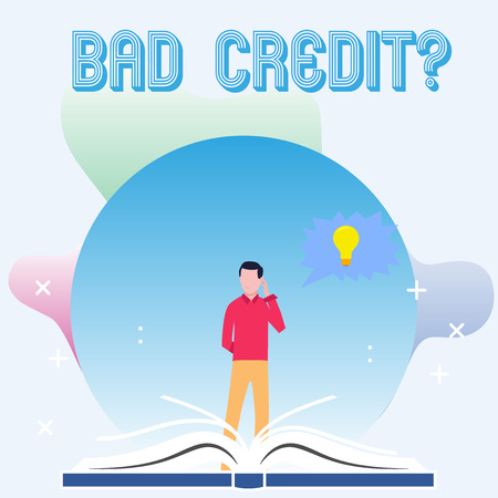 Text sign showing Bad Credit Question. Business photo showcasing offering help after going for loan then rejected Man Standing Behind Open Book, Hand on Head, Jagged Speech Bubble with Bulb