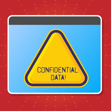 Conceptual hand writing showing Confidential Data. Concept meaning term that typically represents them as classified Blank Yellow Embossed Triangle with Border as Web Button In Screen