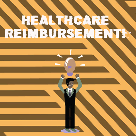 Text sign showing Healthcare Reimbursement. Business photo showcasing compensating someone for an out of pocket expense Businessman Standing Raising Arms Upward with Lighted Bulb Icon on his Head
