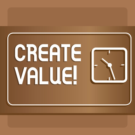 Text sign showing Create Value. Business photo text making sure regard that something is held to its deserve Modern Design of Transparent Square Analog Clock on Two Tone Pastel Backdrop