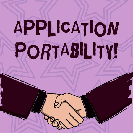 Word writing text Application Portability. Business photo showcasing software designed moved from one environment another Businessmen Shaking Hands Firmly as Gesture Form of Greeting and Agreement Stock Photo