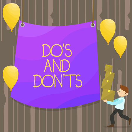 Handwriting text Do S And Don Ts. Conceptual photo Rules or customs concerning some activity or actions Man Carrying Pile of Boxes with Blank Tarpaulin in the Center and Balloons