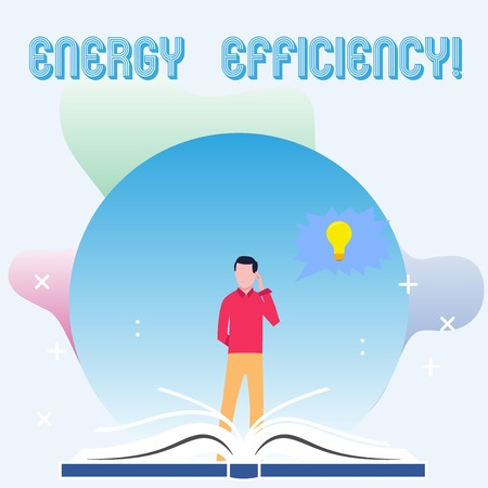 Text sign showing Energy Efficiency. Business photo showcasing means using less energy to provide same services Man Standing Behind Open Book, Hand on Head, Jagged Speech Bubble with Bulb