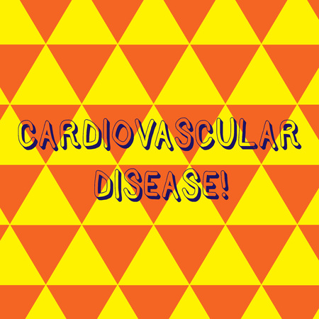 Writing note showing Cardiovascular Disease. Business concept for conditions involve narrowed or blocked blood vessels Repeat Triangle Tiles Arranged in Orange and Yellow Color Pattern
