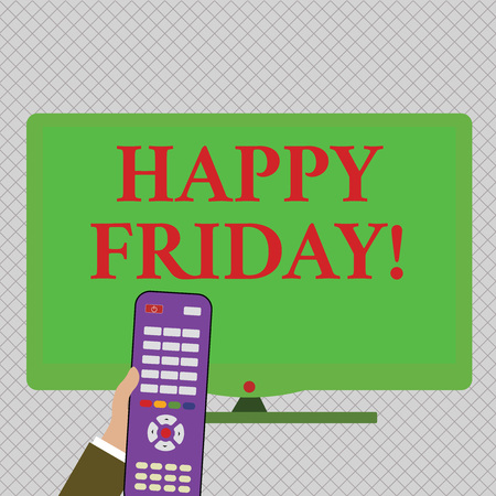 Conceptual hand writing showing Happy Friday. Concept meaning starting fresh week after weekend welcoming it with smile Hand Holding Remote Control infront of Wide Color PC Screen