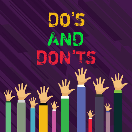 Conceptual hand writing showing Do's And Don'ts. Concept meaning Rules or customs concerning some activity or actions Businessmen Hands Raising Up Above the Head, Palm In Front Imagens - 120114688