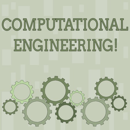Word writing text Computational Engineering. Business photo showcasing development and application computational models Colorful Cog Wheel Gear Engaging, Interlocking and Tesselating Flat Style