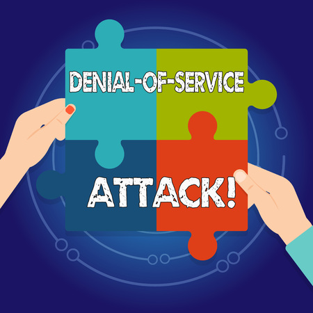 Text sign showing Denial Of Service Attack. Business photo text Attack meant to shut down a machine or network Four Blank Multi Color Jigsaw Puzzle Tile Pieces Put Together by Human Hands