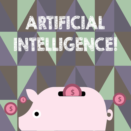 Text sign showing Artificial Intelligence. Business photo showcasing perform tasks normally requiring huanalysis intelligence Colorful Piggy Money Bank and Coins with Dollar Currency Sign in the Slit