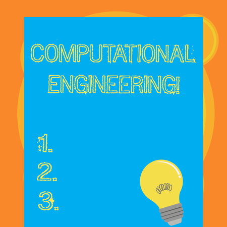 Writing note showing Computational Engineering. Business concept for development and application computational models Light Bulb with Filament Inside Resting on Blank Color Paper