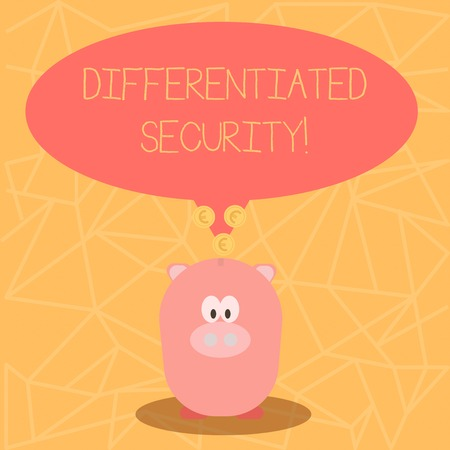 Conceptual hand writing showing Differentiated Security. Concept meaning deploys different policies according to identity Speech Bubble with Coins on its Tail Pointing to Piggy Bank Reklamní fotografie