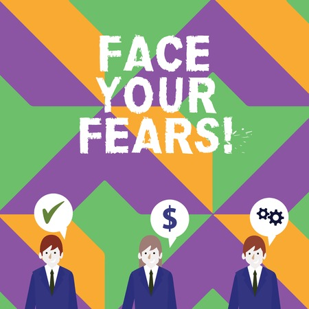 Word writing text Face Your Fears. Business photo showcasing recognize you are afraid something and try work through Businessmen Each has their Own Speech Bubble with Optimization Cost Icons