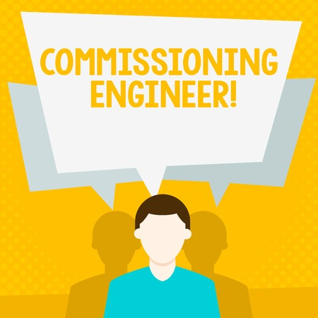 Conceptual hand writing showing Commissioning Engineer. Concept meaning ensure all aspects of building are properly designed Faceless Man has Two Shadows with Speech Bubble Overlapping