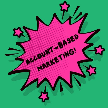 Text sign showing Account Based Marketing. Business photo text strategic approach to business based on accounting Spiky Blank Fight and Screaming Angry Speech Bubble with Thick Dark Outline