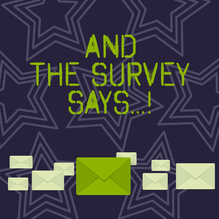 Handwriting text And The Survey Says. Conceptual photo written spoken results of short quiz or exam on internet Pastel Color Closed Envelopes in Different Sizes with Big one in the Middle