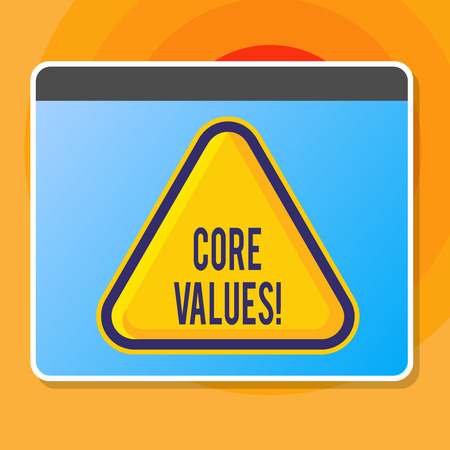 Writing note showing Core Values. Business concept for principle that demonstrating views as being central importance Blank Yellow Embossed Triangle with Border as Web Button In Screen