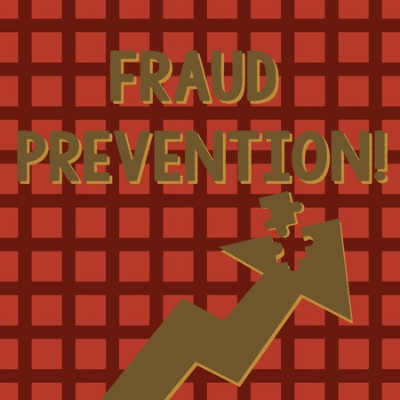 Writing note showing Fraud Prevention. Business concept for stop from doing or happening to hinder demonstrating acting Arrow Pointing Up with Detached Part Jigsaw Puzzle Piece
