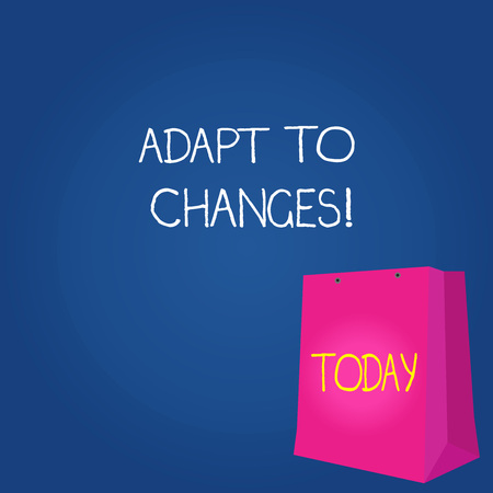 Text sign showing Adapt To Changes. Business photo showcasing change your behaviour in order deal with it successfully Color Gift Bag with Punched Hole but Without Handle on Twotone Blank Space