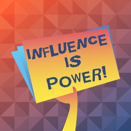 Textschild mit Einfluss ist Macht. Geschäftsfototext, der wichtige Auswirkungen auf jemanden oder etwas hat