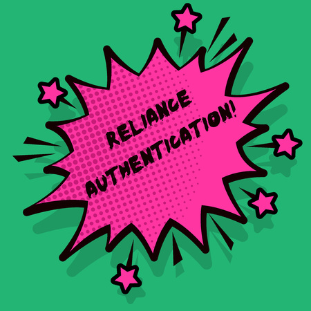 Text sign showing Reliance Authentication. Business photo text part of trust based identity attribution process Spiky Blank Fight and Screaming Angry Speech Bubble with Thick Dark Outline