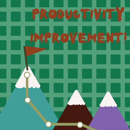 Conceptual hand writing showing Productivity Improvement. Concept meaning process of achieving more output from hour of work Three Mountains with Hiking Trail and White Snowy Top with Flag