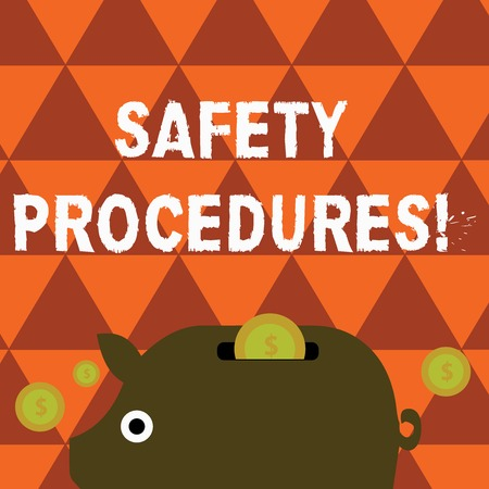 Word writing text Safety Procedures. Business photo showcasing steps description of process when deviation may cause loss Colorful Piggy Money Bank and Coins with Dollar Currency Sign in the Slit Stock Photo