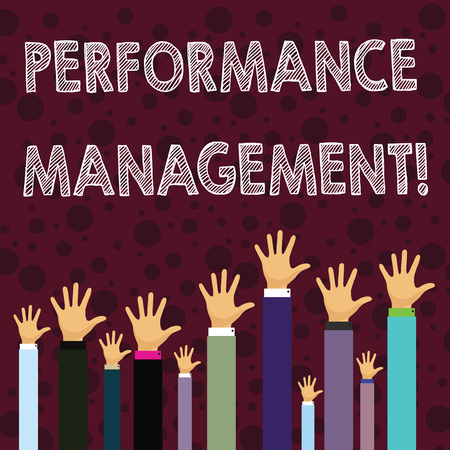 Writing note showing Perforanalysisce Management. Business concept for analysisaging Productivity Enhance Quality input Time Businessmen Hands Raising Up Above the Head, Palm In Front